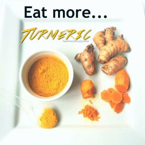 Eat more Turmeric