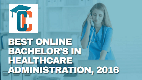 2016 Ranking of the Best Bachelor's Degrees in Healthcare Administration