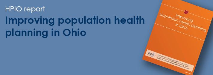 <b><a href=http://www.healthpolicyohio.org/population health/>Read the publication</a></b>