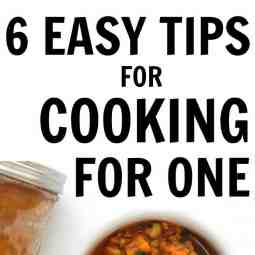 6 Easy Tips for Cooking for One