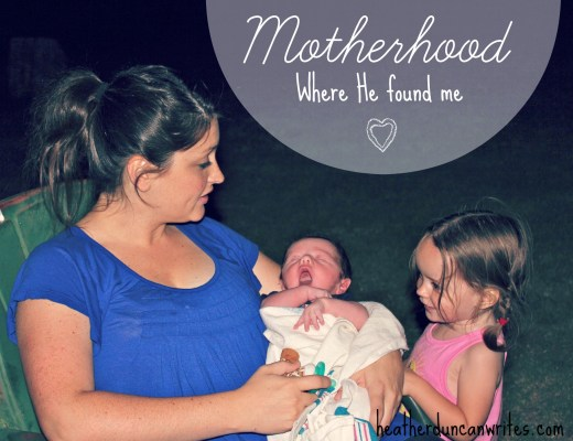 motherhood where he found me