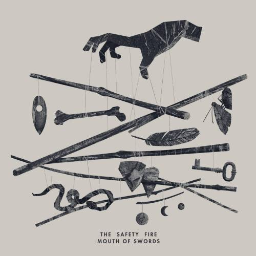 The Safety Fire - Mouth of Swords