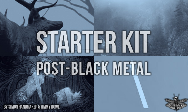 starter kit post-black metal