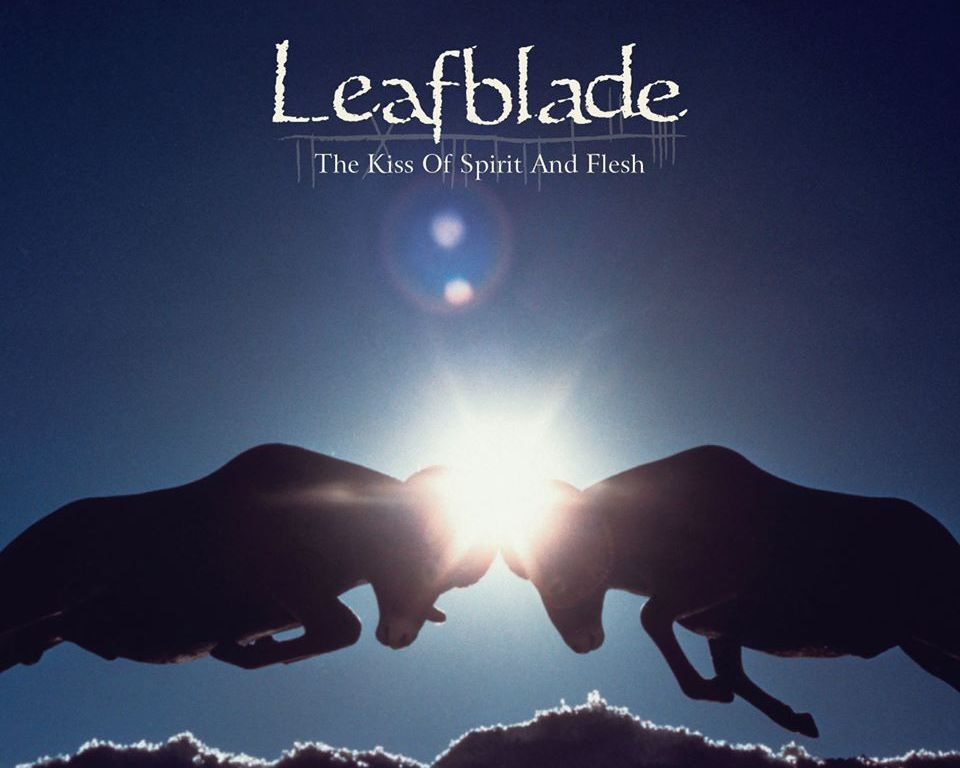 Leafblade-The-Kiss-of-Spirit-and-Flesh