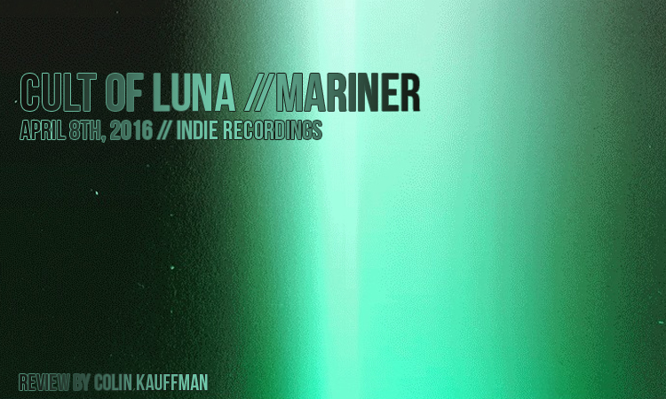cult-of-luna-mariner-review