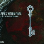 neurosis-fires-within-fires-review