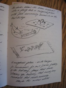 Here are some drawing from a dream in my dream journal.