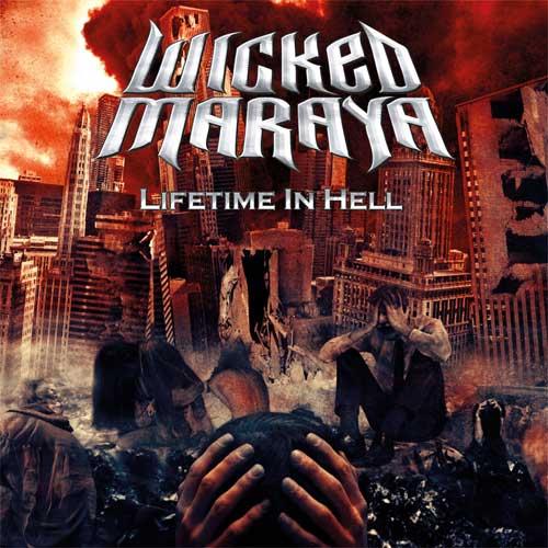 Wicked Maraya - Lifetime In Hell