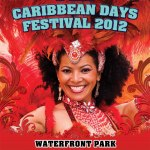 25th Annual Caribbean Days Festival at North Vancouver's Waterfront Park- July 28 & 29, 2012
