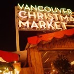 4th Annual Vancouver Christmas Market opens Friday, November 22, 2013