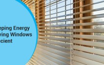 How To Keep Energy Saving Windows More Efficient