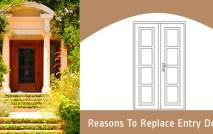 4 Reasons to Consider Replacing Entry Door