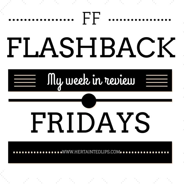 flashback fridays hertaintedlips