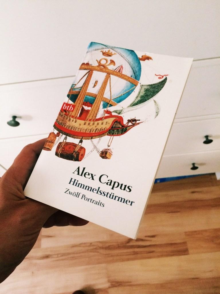 Alex Capus: Himmelsstürmer