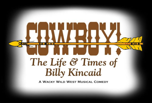 Cowboy The Life & Times of Billy Kincaid at Sweet Fanny Adams Theatre