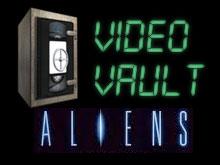 video vault aliens Video Vault: Aliens