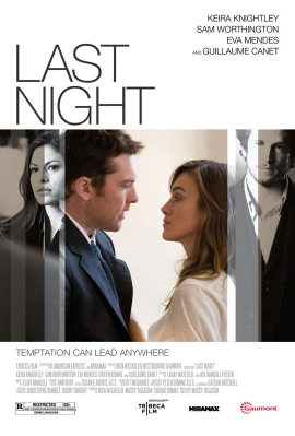 Last Night Poster1 405x600 New Poster & Theatrical Trailer for Last Night Starring Keira Knightley & Sam Worthington
