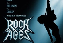 Rock of Ages poster e1323803657305 220x150 First Trailer And Poster Of Rock Of Ages Are Absolutely Brilliant