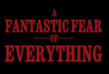 A Fantastic Fear of Everything Logo 220x150 Inside the House of Morbid Junk   On set with Simon Pegg and A Fantastic Fear of Everything