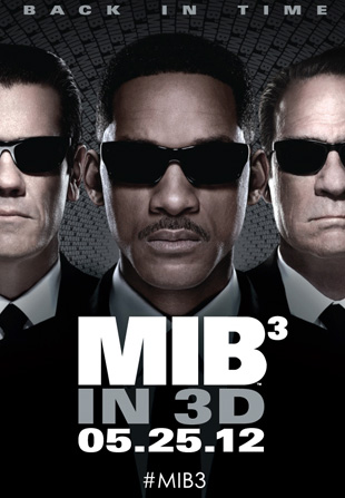 Men in Black 3 Poster New Men in Black 3 Poster features 3 Men in Black