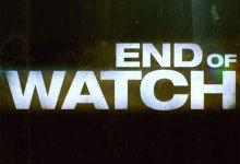 End of Watch promo poster 220x150 Awesome First Trailer and Promo Poster for End Of Watch with Jake Gyllenhaal & Michael Peña