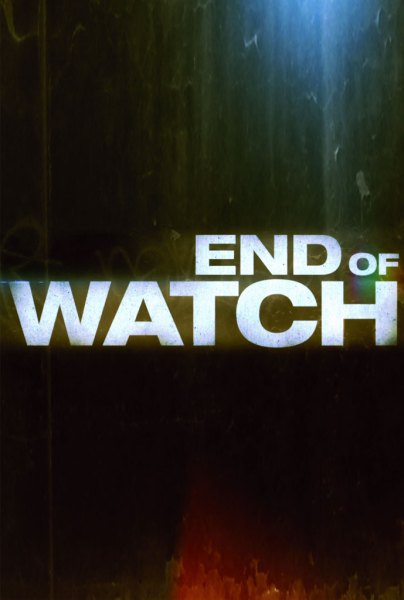 End of Watch promo poster 404x600 Awesome First Trailer and Promo Poster for End Of Watch with Jake Gyllenhaal & Michael Peña