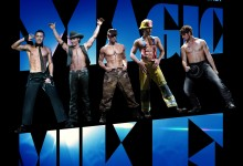 Magic Mike poster e1338542793246 220x150 Channing Tatum strips to Rihanna & Maroon 5 in 4 TV Spots for Soderbergh's Magic Mike