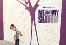 Me and My Shadow poster 220x150 First Poster for DreamWorks' Me and My Shadow