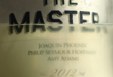 The Master poster 220x150 First Poster for Paul Thomas Anderson's The Master