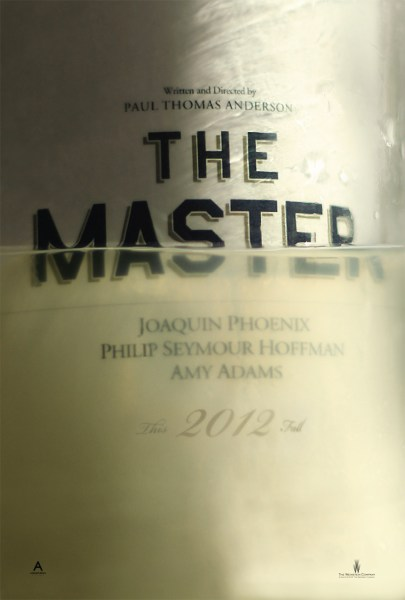 The Master poster 405x600 First Poster for Paul Thomas Anderson's The Master