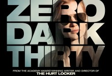 Zero Dark Thirty Poster 220x150 New TV Spot for Kathryn Bigelow's Zero Dark Thirty – 'You Will Never Find Him'
