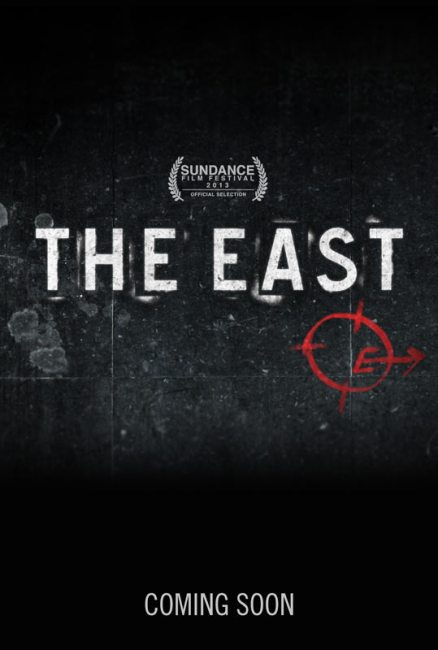 The East Teaser Poster 438x650 Sundance 2013: First Trailer & Teaser Poster for The East
