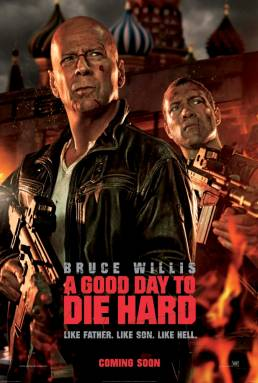 A Good Day to Die Hard Poster1 437x650 New Featurette for A Good Day to Die Hard – 'Going to Chernobyl'