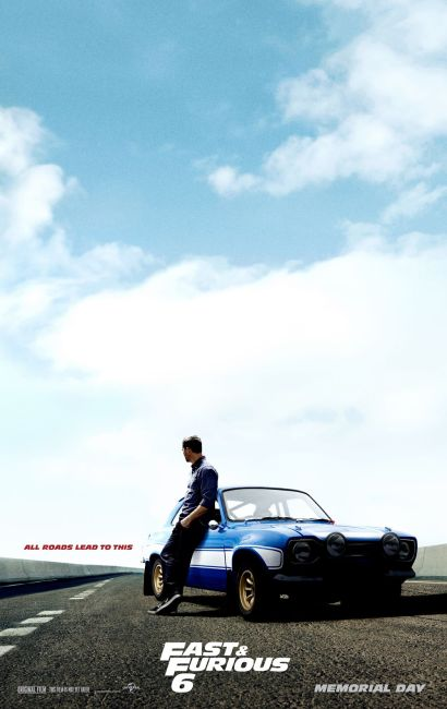 Fast and Furious 6 Poster  410x650 New Poster for Fast and Furious 6 – 'All Roads Lead to This'