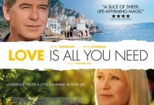 Love Is All You Need UK Quad Poster e1360690456340 220x150 UK Quad Poster for Susanne Bier's Love Is All You Need with Pierce Brosnan