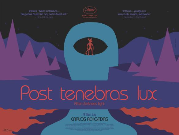 Post Tenebras Lux UK Quad Poster 585x439 New UK Quad Poster Post Tenebras Lux
