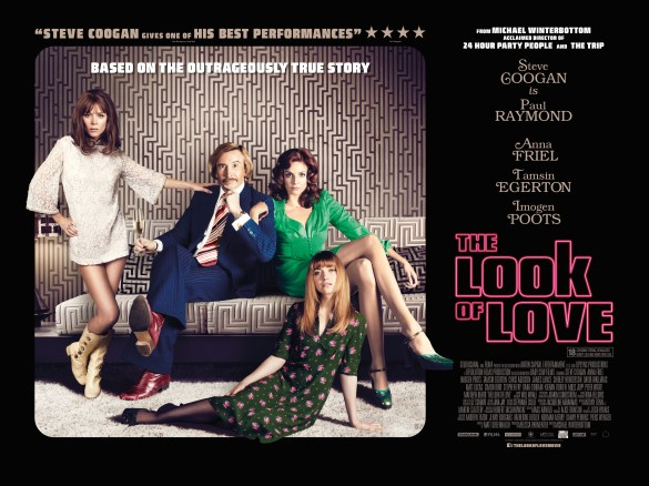 The Look of Love UK Quad Poster 585x438 Steve Coogan is surrounded by Women in the New Poster for The Look of Love
