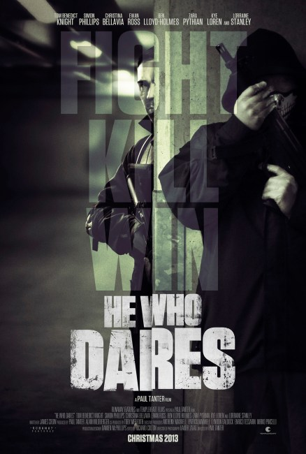 He Who Dares Poster 438x650 Exclusive: The First Poster for Paul Tanter's He Who Dares