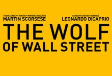 The Wolf of Wall Street Teaser Poster 220x150 First Trailer for Martin Scorsese's The Wolf of Wall Street with Leonardo DiCaprio