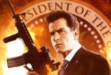 Machete Kills Character Poster Charlie Sheen Carlos Estevez e1372836323899 220x150 New Character Poster for Charlie Sheen / Carlos Estevez as The President in Machete Kills