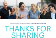 Thanks For Sharing Poster e1372886145244 220x150 First Poster for Thanks for Sharing with Mark Ruffalo, Josh Gad, Tim Robbins & Gwyneth Paltrow