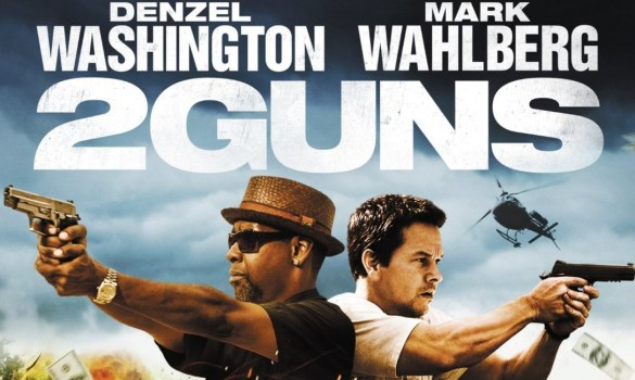 2 Guns Blu ray Cover slice 585x350 Exclusive: Deleted Scene from 2 Guns with Denzel Washington & Mark Wahlberg