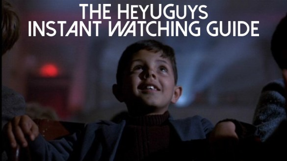 In2tant watching 585x329 The HeyUGuys Instant Watching Guide   January 13th 2014