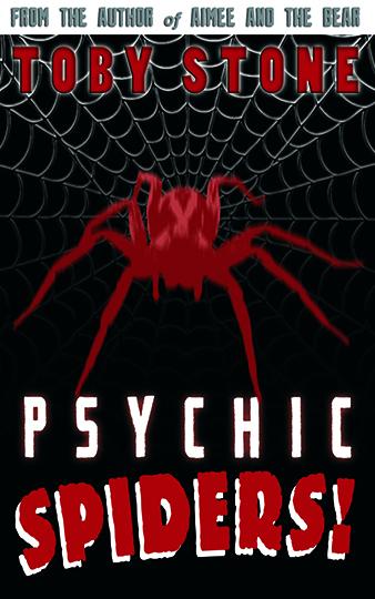 Psychic Spiders!