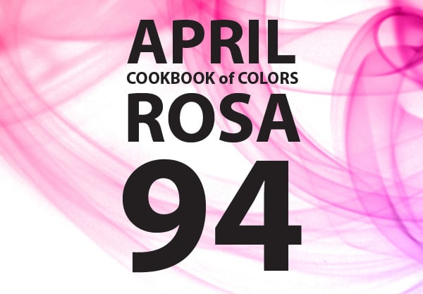 Cookbook of Colors: 94 rosa Rezepte [Zusammenfassung April]