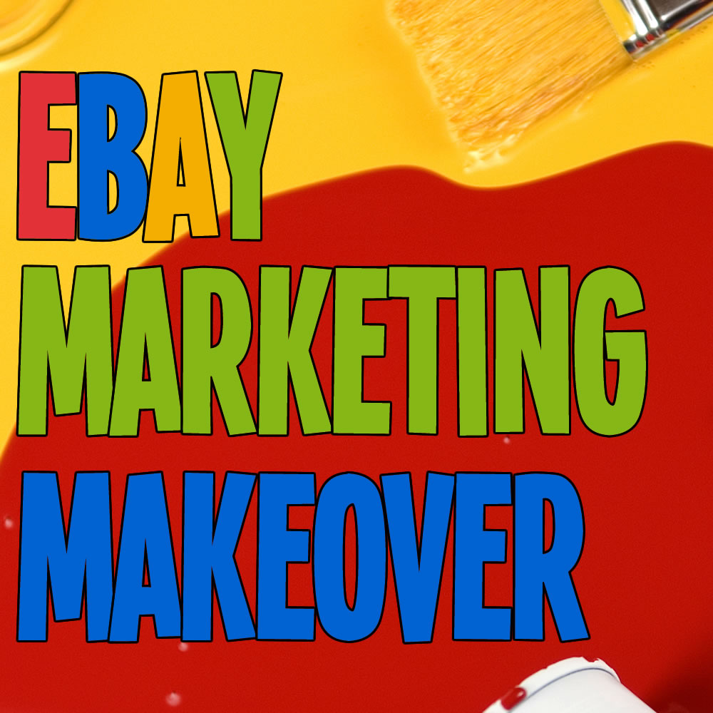 eBay Marketing Makeover