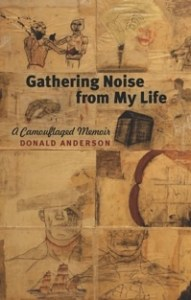 cover of gathering noise from my life by donald anderson
