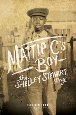 mattie c's boy: the shelley stewart story cover