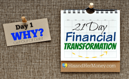 Day 1: Why?  (21 Day Financial Transformation)