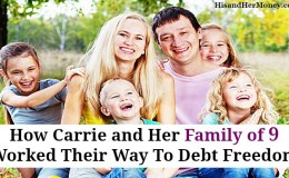 How Carrie and Her Family of 9 Worked Their Way To Debt Freedom